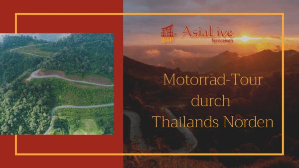 Motorrad Tour Thailand - Asia Live Fernreisen - Andreas Alberti