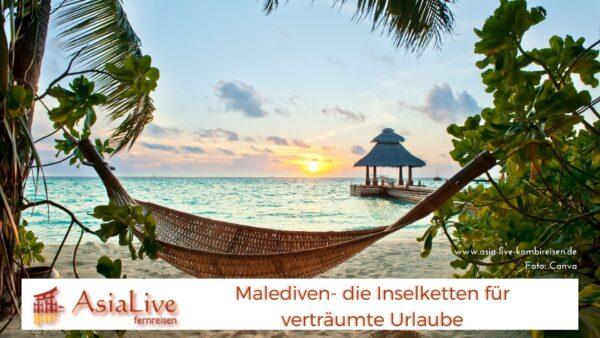 Malediven- die Inselketten für verträumte Urlaube